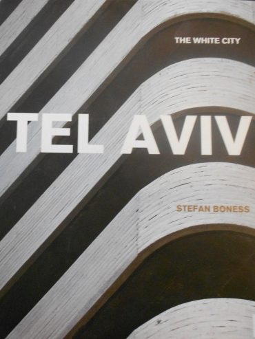 The White City: Tel-Aviv — Book