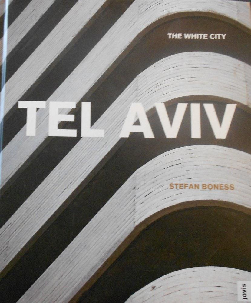 | The White City: Tel-Aviv — Book