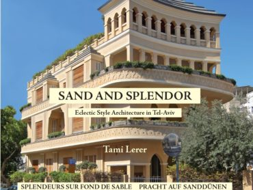 Sand and Splendor: Eclectic Style Architecture in Tel-Aviv — Book