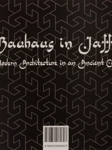 Bauhaus In Jaffa: Modern Architecture in an Ancient City — Book