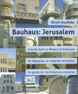 | Bauhaus: Jerusalem