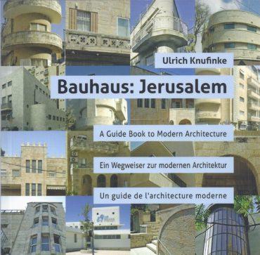 Bauhaus: Jerusalem