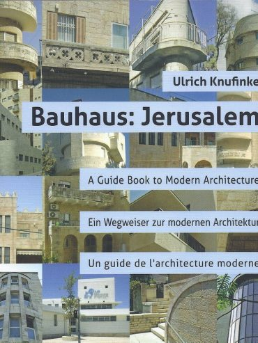Bauhaus: Jerusalem — Book