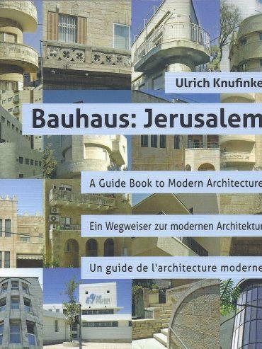 Bauhaus: Jerusalem — Book