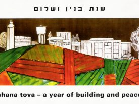 Shana Tova, A Year Of Building And Peace