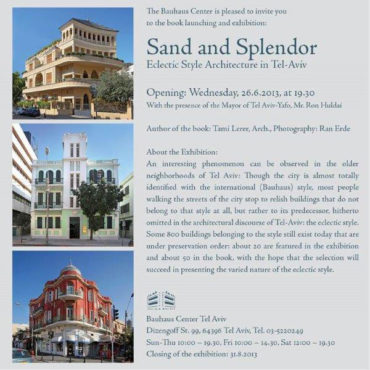 Sand And Splendor. Eclectic Style Architecture In Tel-Aviv.