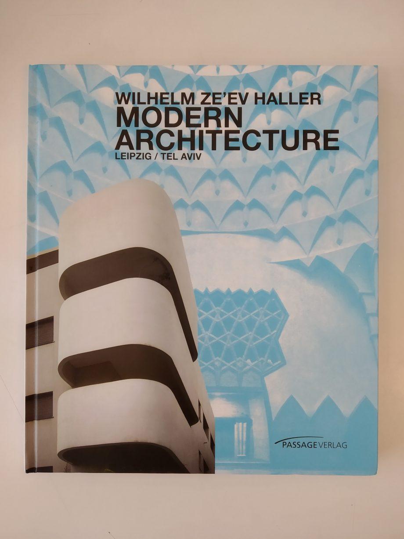 | Wilhelm Ze'ev Haller – Modern Architecture Leipzig/Tel Aviv