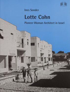 לוטה כהן – חלוצת המין הנשי באדריכלות הישראלית