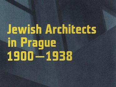 Jewish Architects In Prague 1900-1938