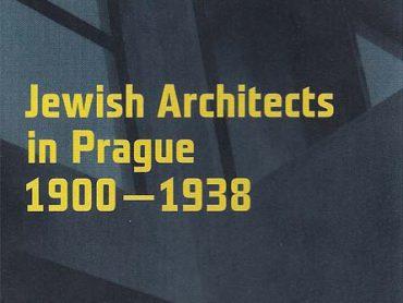 Jewish Architects In Prague 1900-1938